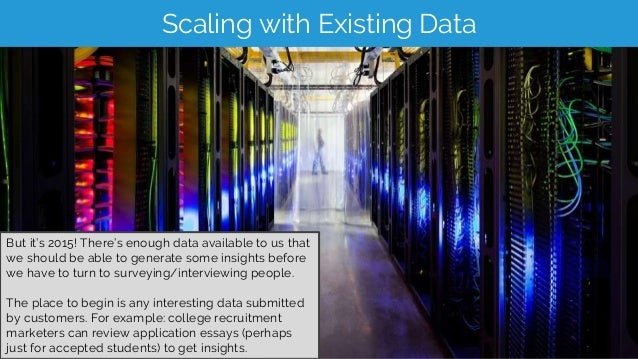 Scaling with Existing Data But it's 2015! There's enough data available to us that we should be able to generate some insi...
