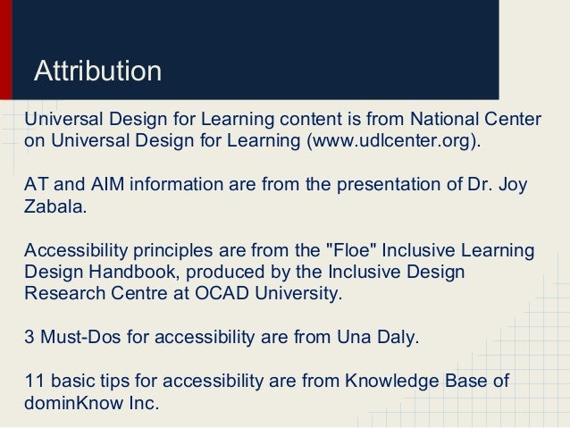 AttributionUniversal Design for Learning content is from National Centeron Universal Design for Learning (www.udlcenter.or...