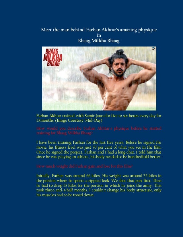 Meet the man behind Farhan Akhtar's amazing physique in Bhaag Milkha Bhaag  Farhan Akhtar trained with Samir Jaura for fiv...
