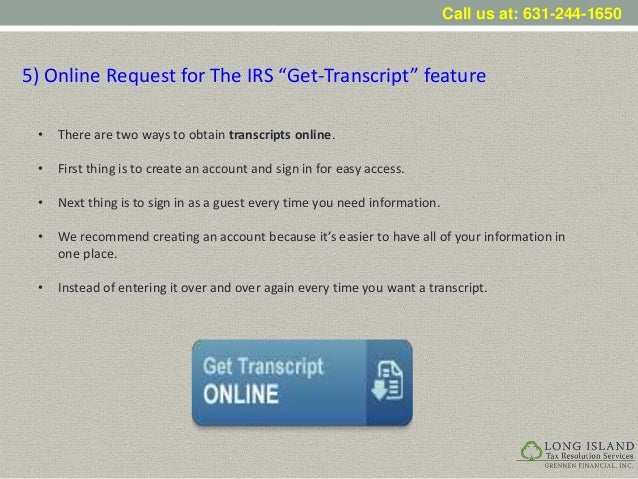 Making Optimal Use of the IRS Get Transcript Feature