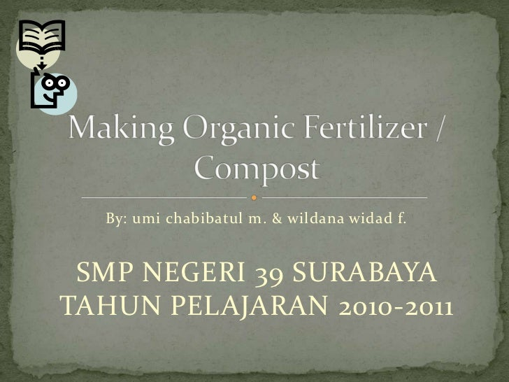 how to make organic fertilizer at home