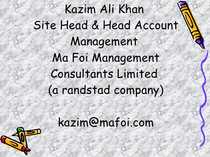 Making ppt kazim ali khan - Randstad head office address ...