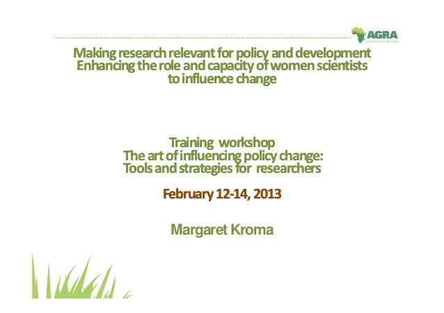 Making research relevant for policy and developmentEnhancing the role and capacity of women scientists                to i...