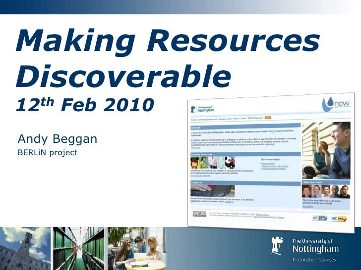 Making Resources Discoverable12th Feb 2010<br />Andy Beggan<br />BERLiN project<br />