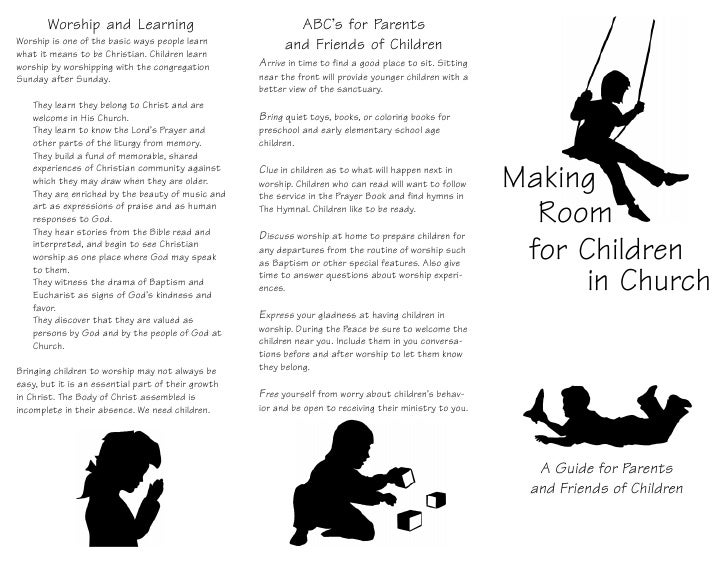 Worship and Learning                                 ABC's for ParentsWorship is one of the basic ways people learnwhat it...