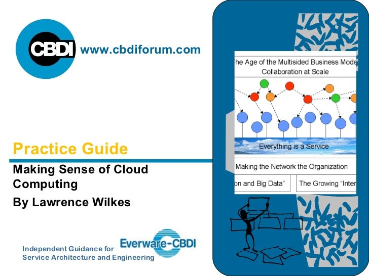 Making Sense of Cloud Computing By Lawrence Wilkes Practice Guide