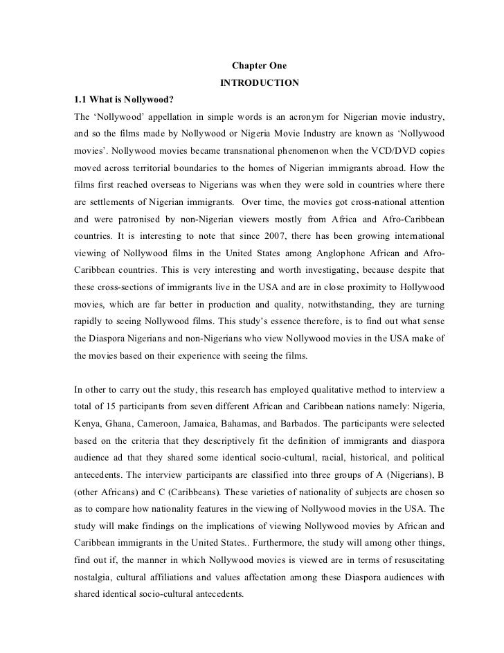 Chapter One                                     INTRODUCTION1.1 What is Nollywood?The 'Nollywood' appellation in simple wo...