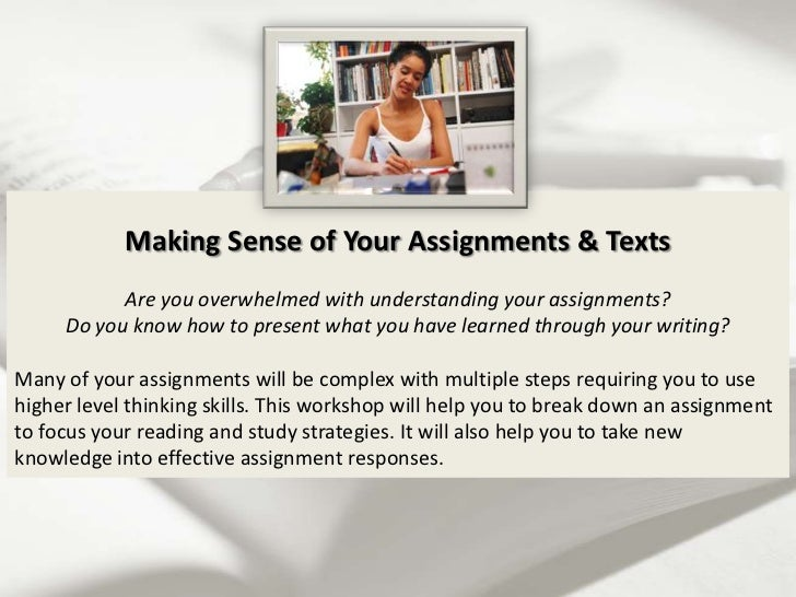 making sense of the writing assignment Of reading and writing assignments of student motivation, engagement, and achievement make up the central text is making sense.