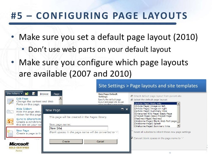 #5 – Configuring Page Layouts<br />Make sure you set a default page layout (2010)<br />Don't use web parts on your default...