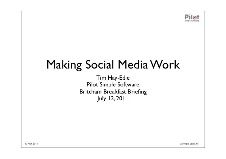 Making Social Media Work                           Tim Hay-Edie                       Pilot Simple Software               ...