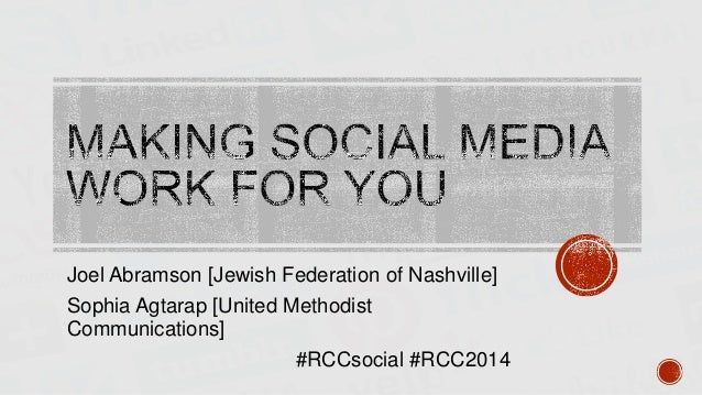 Joel Abramson [Jewish Federation of Nashville] Sophia Agtarap [United Methodist Communications] #RCCsocial #RCC2014