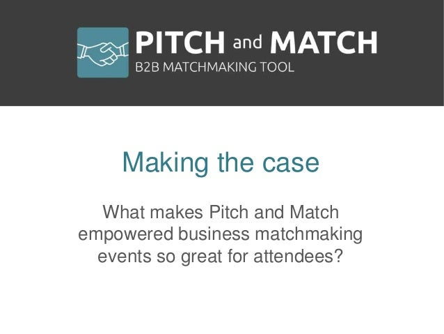 A matchmaking event is about efficient & goal-oriented networking