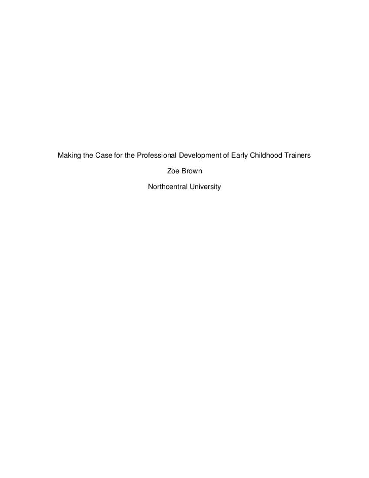 Making the Case for the Professional Development of Early Childhood Trainers                                 Zoe Brown    ...