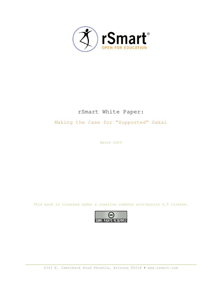 """rSmart White Paper:          Making the Case for """"Supported"""" Sakai                                 March 2009     This wor..."""