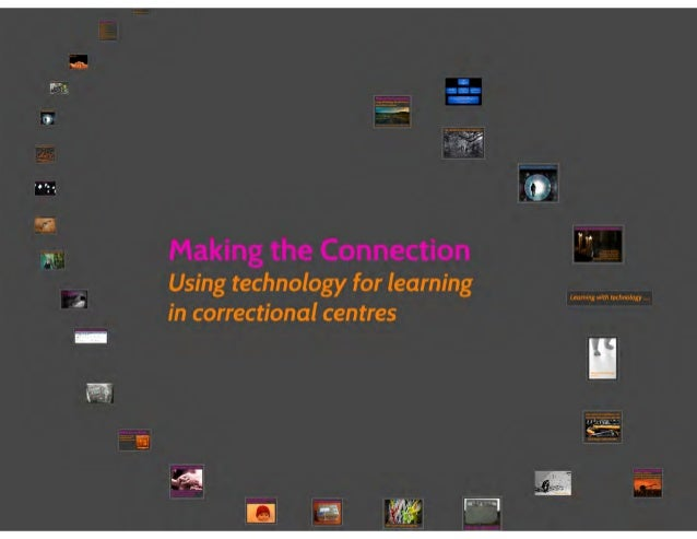 Making the Connection: Using Technology for Learning in Correctional Centres