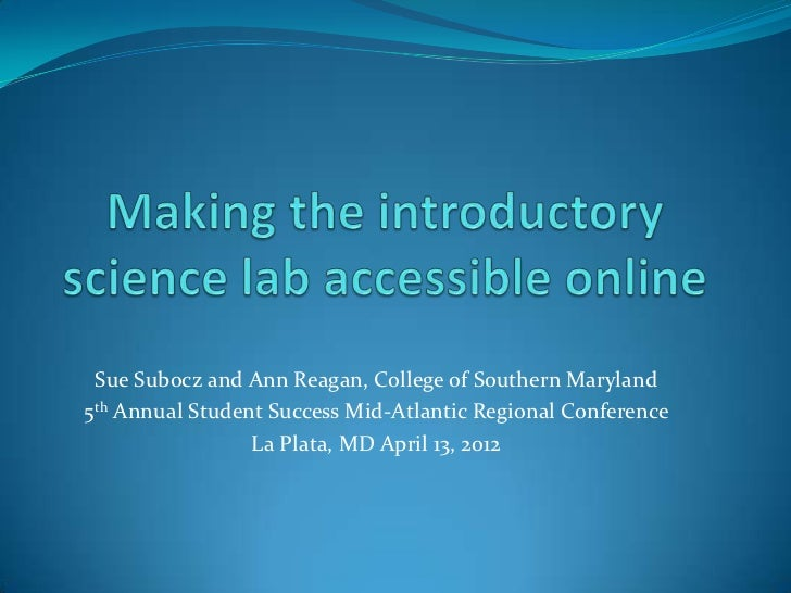 Sue Subocz and Ann Reagan, College of Southern Maryland5th Annual Student Success Mid-Atlantic Regional Conference        ...