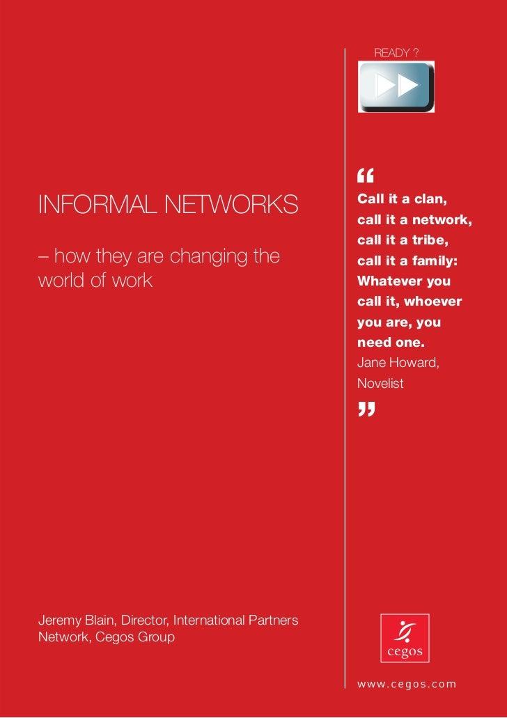 "INFORMAL NETWORKS                                                 ""                                                 Call i..."