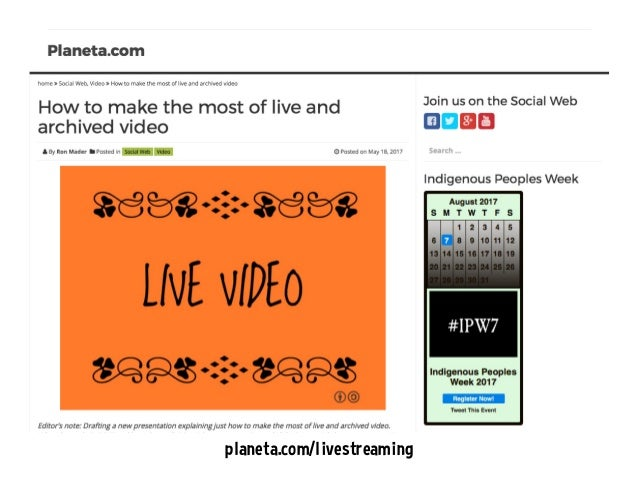 Making the most of live and archived video Slide 3