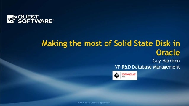Making the most of Solid State Disk in                               Oracle                                               ...