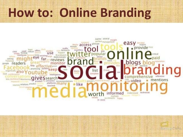 How to: Online Branding