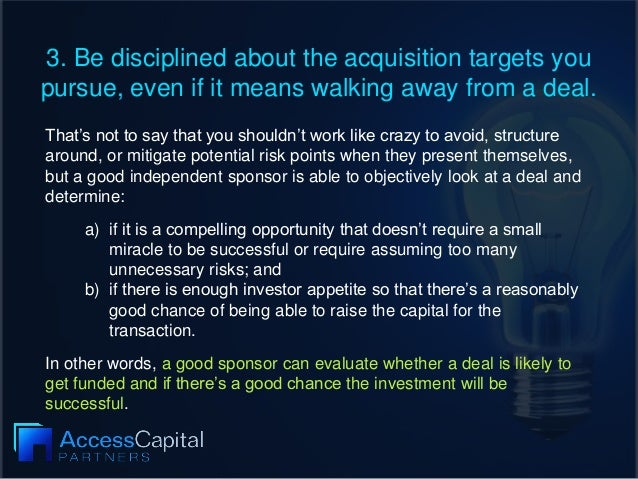 3. Be disciplined about the acquisition targets you pursue, even if it means walking away from a deal. That's not to say t...