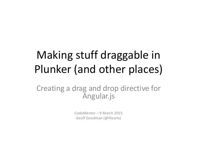 Codementor Plunker AngularJS Office Hours - Making things draggable i…