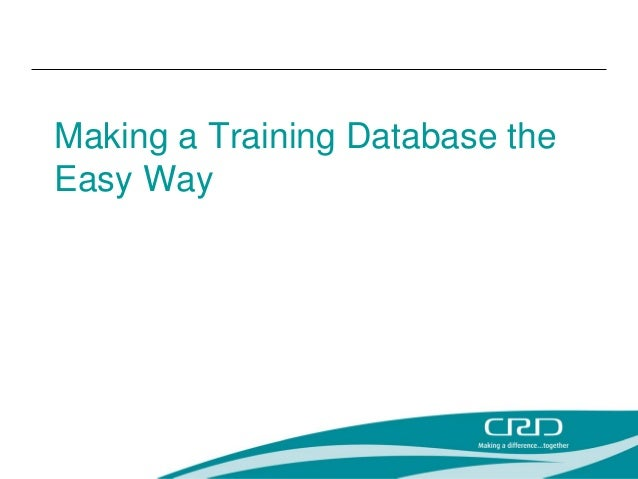 Making a Training Database the Easy Way