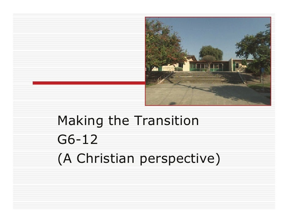 Making the Transition G6-12 (A Christian perspective)