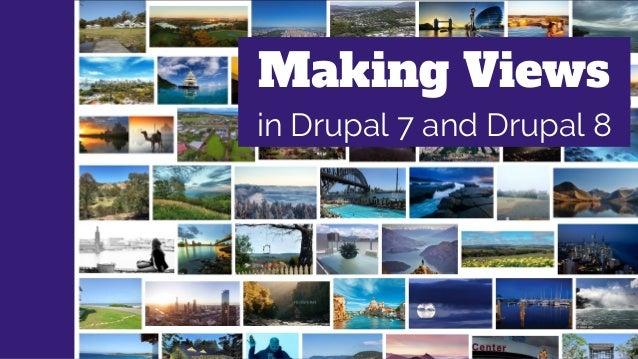 Making views - DrupalGov Canberra 2017 Slide 2