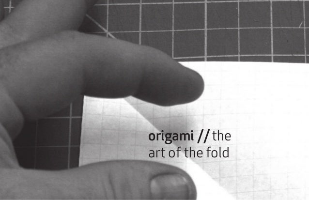 origami //the art of the fold