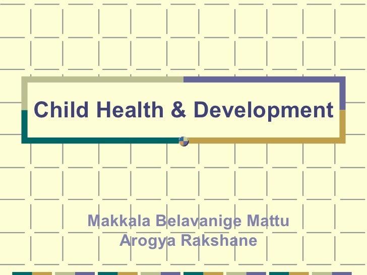 Makkala Belavanige Mattu Arogya Rakshane Child Health & Development