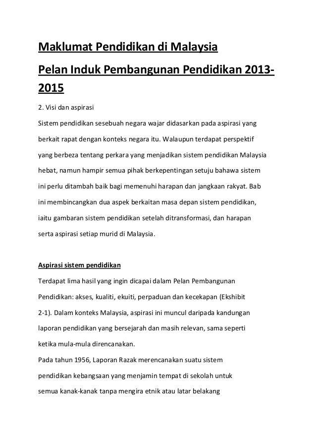Maklumat Pendidikan di Malaysia Pelan Induk Pembangunan Pendidikan 2013- 2015 2. Visi dan aspirasi Sistem pendidikan seseb...