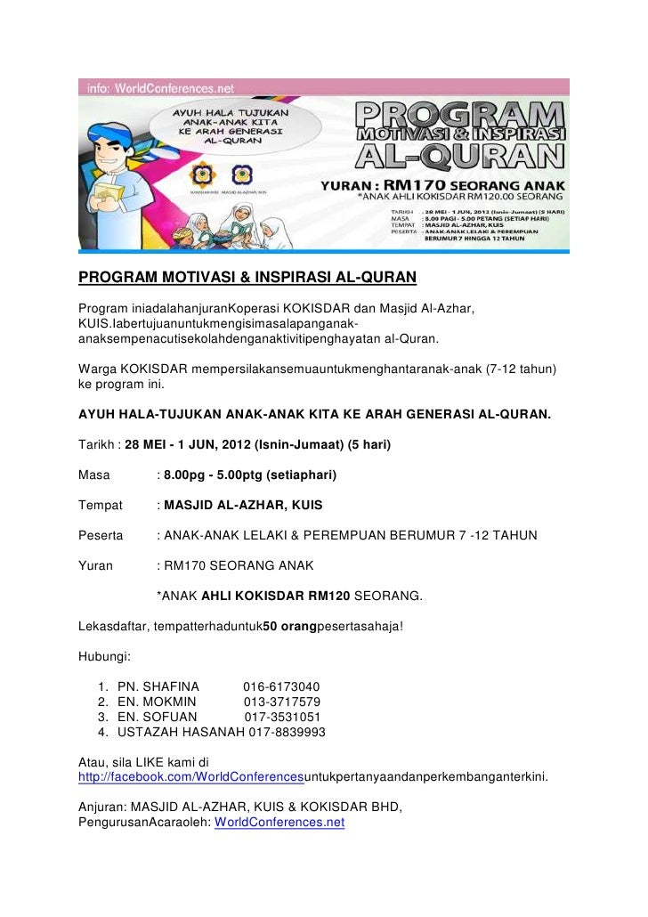 PROGRAM MOTIVASI & INSPIRASI AL-QURANProgram iniadalahanjuranKoperasi KOKISDAR dan Masjid Al-Azhar,KUIS.Iabertujuanuntukme...