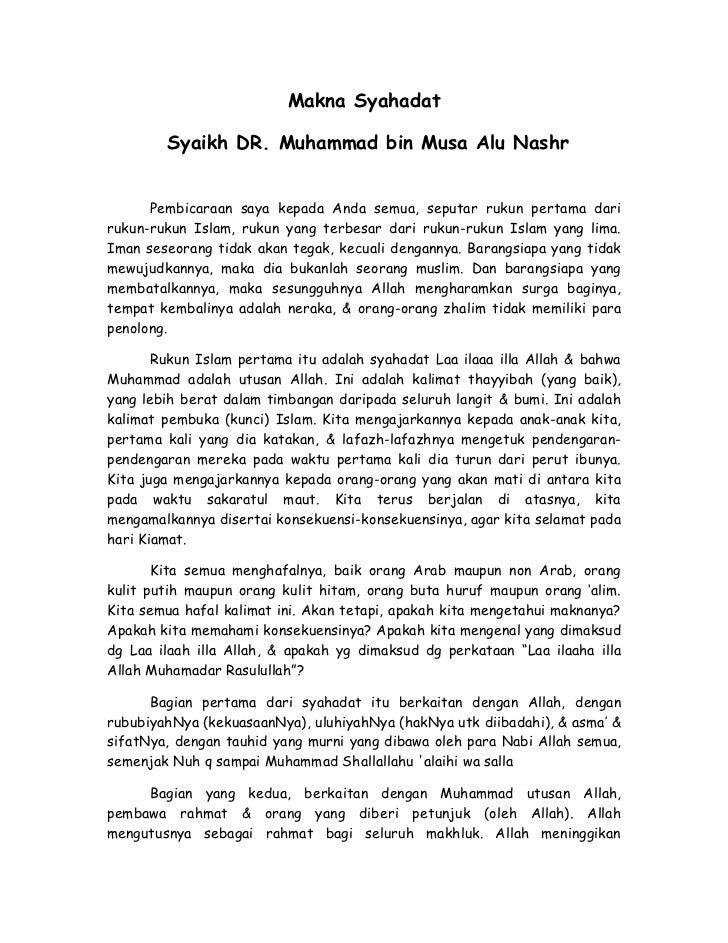 Makna Syahadat        Syaikh DR. Muhammad bin Musa Alu Nashr      Pembicaraan saya kepada Anda semua, seputar rukun pertam...