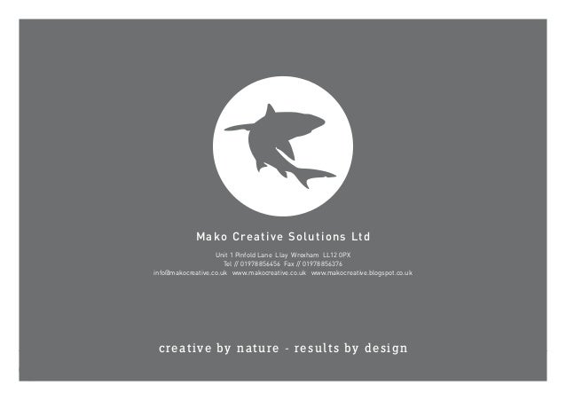 Mako Creative Solutions Ltdcreative by nature - results by designMako Creative Solutions LtdUnit 1 Pinfold Lane Llay Wrexh...