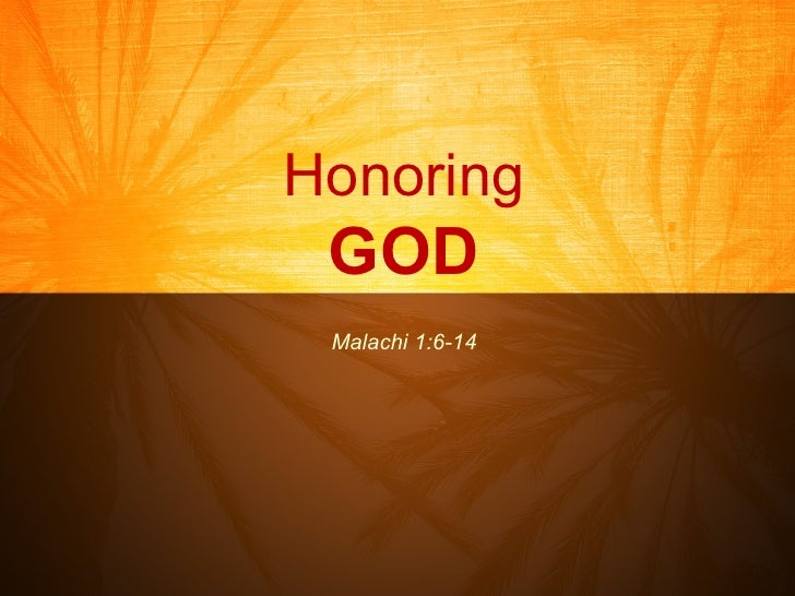 God Will Honor Those Who Honor Him