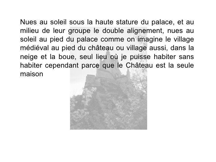 Nues au soleil sous la haute stature du palace, et aumilieu de leur groupe le double alignement, nues ausoleil au pied du ...