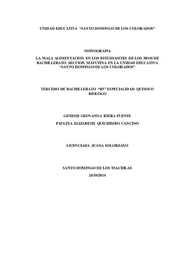 """UNIDAD EDUCATIVA """"SANTO DOMINGO DE LOS COLORADOS"""" MONOGRAFIA LA MALA ALIMENTACION EN LOS ESTUDIAMTES DE LOS 3ROS DE BACHIL..."""