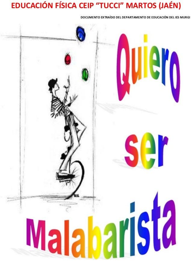 """EDUCACIÓN FÍSICA CEIP """"TUCCI"""" MARTOS (JAÉN)                 DOCUMENTO EXTRAÍDO DEL DEPARTAMENTO DE EDUCACIÓN DEL IES MURGI"""