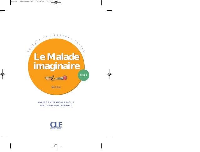 Malade imaginaire.qxd  30/09/04  14:51  E N E  F R A N Ç A I S F  A  I  C  C  T  U  R  Page 1  E  L  L  E  Le Malade imagi...