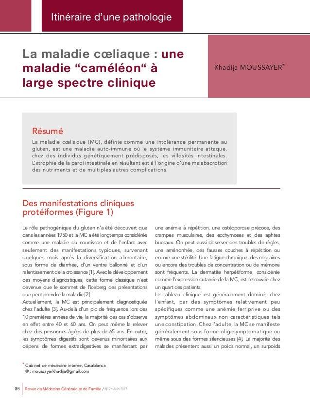Revue de Médecine Générale et de Famille / N°2 • Juin 201786 Itinéraire d'une pathologie Résumé La maladie cœliaque (MC), ...