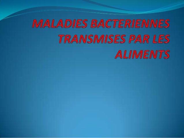 PLANINTRODUCTIONModes de contamination microbienne des alimentsPrincipales maladies bactériennes transmisesCONCLUSION