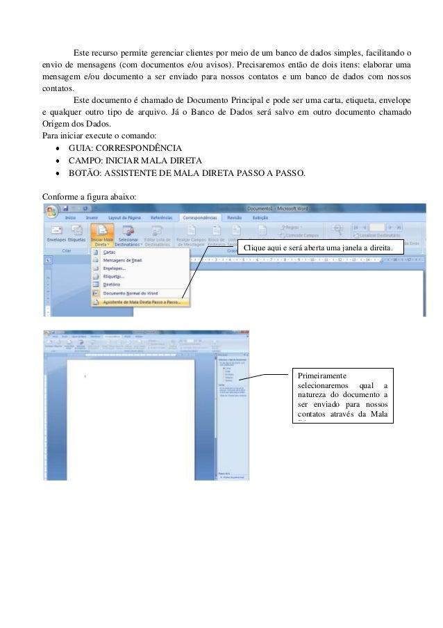 Este recurso permite gerenciar clientes por meio de um banco de dados simples, facilitando oenvio de mensagens (com docume...
