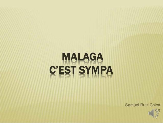 MALAGA  C'EST SYMPA  Samuel Ruíz Chica  1º B