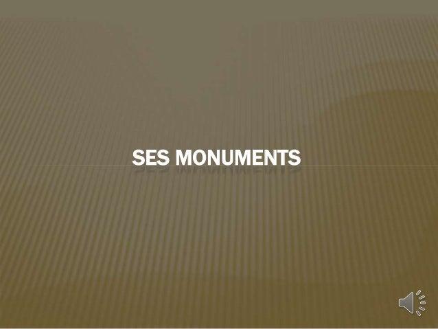 SES MONUMENTS