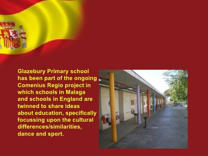 Glazebury Primary schoolhas been part of the ongoingComenius Regio project inwhich schools in Malagaand schools in England...