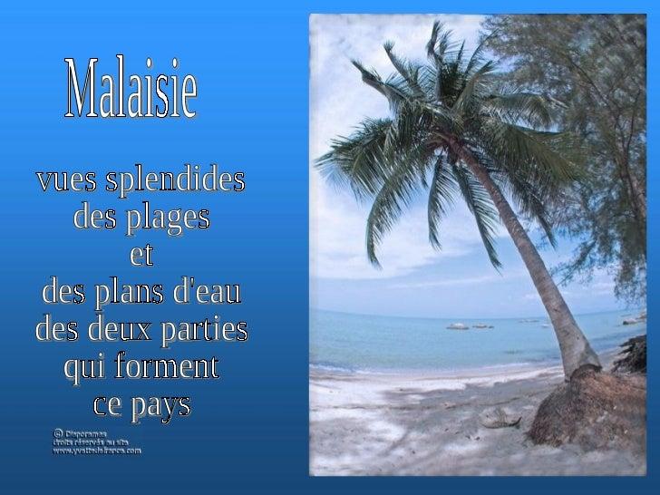 Malaisie vues splendides des plages et des plans d'eau des deux parties qui forment ce pays