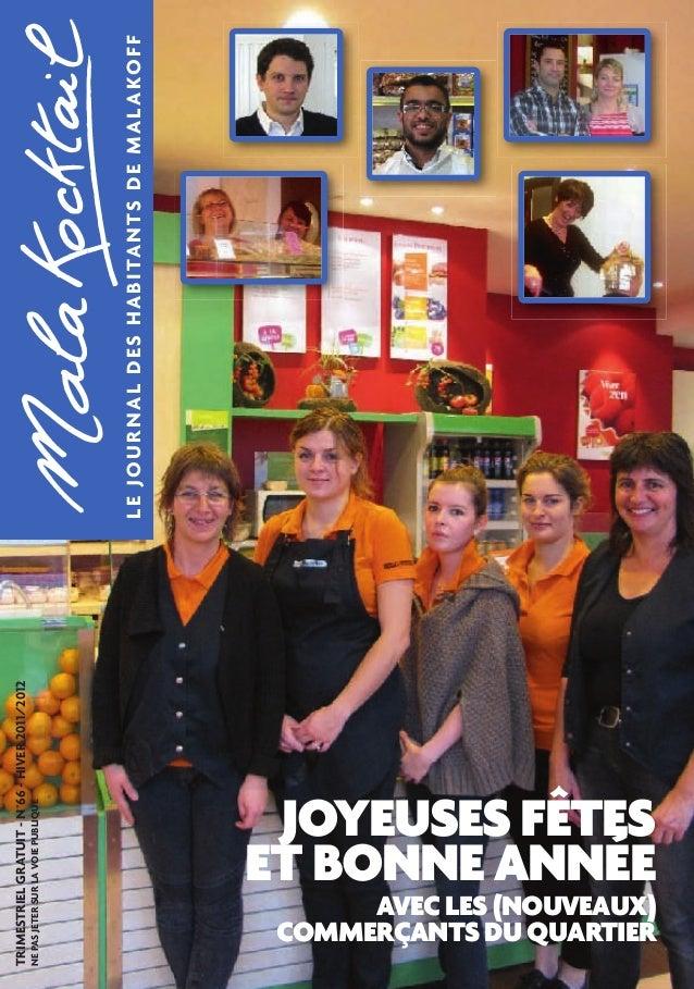 JOYEUSES FÊTES  ET BONNE ANNÉE LE JOURNAL DES HABITANTS DE MALAKOFF  AVEC LES (NOUVEAUX)  COMMERÇANTS DU QUARTIER  TRIMEST...