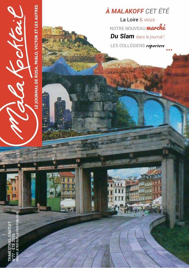 LEJOURNALDEROSA,PABLO,VICTORETLESAUTRES TRIMESTRIELGRATUIT N°77-ÉTÉ2015 NEPASJETERSURLAVOIEPUBLIQUE La Loire & vous NOTRE ...