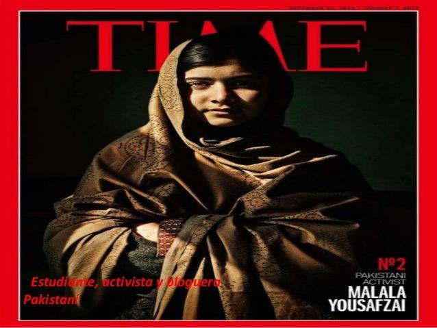 a Estudiante,  Pakistaní  activista y bloguera